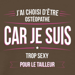 Osteopathe trop sexy tailleur - T-shirt Premium Homme