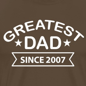 Greatest Dad Since 2007 - Men's Premium T-Shirt
