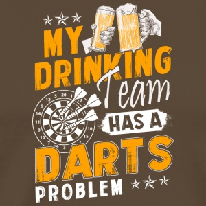 my drinking team has a darts problem - Männer Premium T-Shirt