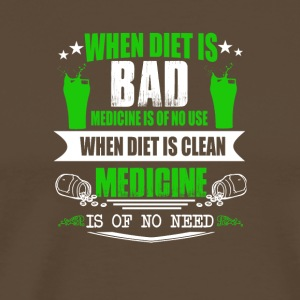 When Diet is Clean - Men's Premium T-Shirt