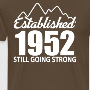 Established 1952 and still going strong - Men's Premium T-Shirt