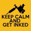 Tattoo / Tattoo: Keep Calm And Get Inked - Men's Premium T-Shirt