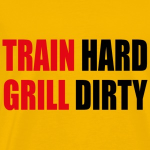 train hard grill drity body normal - Männer Premium T-Shirt