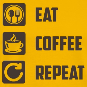 Eat,Coffee,Repeat - Männer Premium T-Shirt