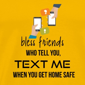 Bless those friends - Men's Premium T-Shirt