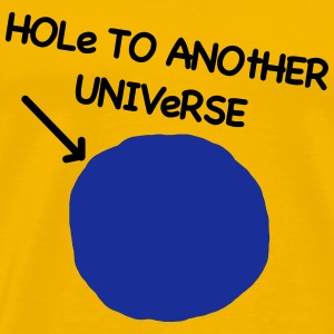 funny and nerdy - HOLE TO ANOTHER UNIVERSE vekto - Men's Premium T-Shirt