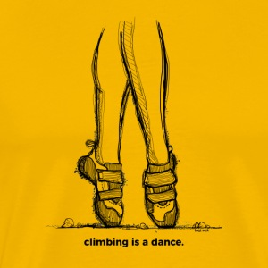 Climbing is a dance - Männer Premium T-Shirt