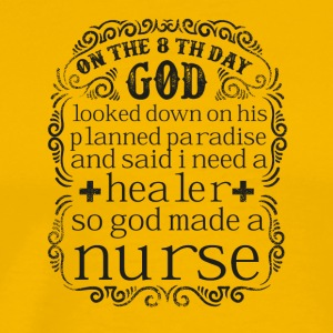God Made a Nurse - Men's Premium T-Shirt