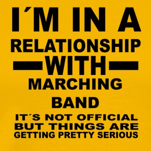 relationship with MARCHING BAND - Männer Premium T-Shirt