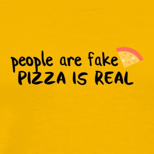 Pizza is real People are fake - Männer Premium T-Shirt