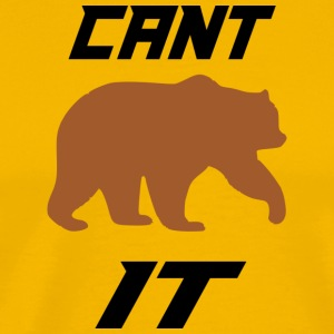 cant bear it - Men's Premium T-Shirt