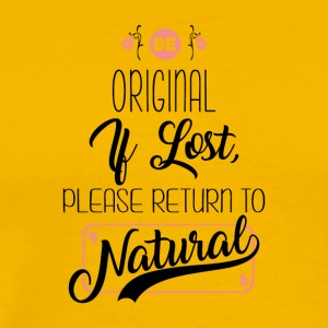 Please Return To Natural - Men's Premium T-Shirt