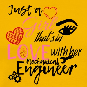 A girl is in love with her mechanical engineer - Men's Premium T-Shirt