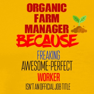 Organic Farm Manager - Men's Premium T-Shirt