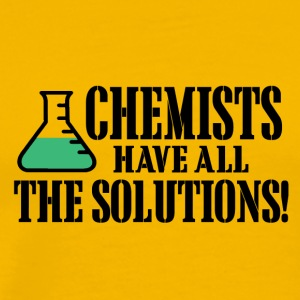 chemists have all the solutions - Männer Premium T-Shirt
