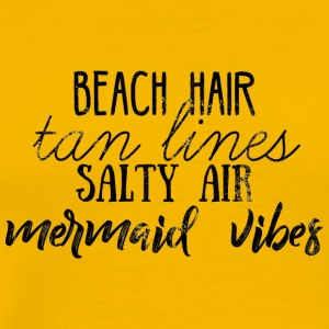 Mermaid: Beach Hair, Tan Lines, Salty - Men's Premium T-Shirt
