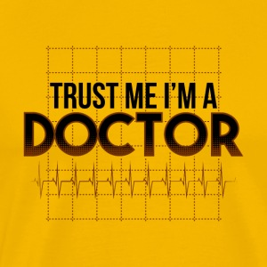 Doctors: trust me I am a doctor