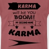 My second name is Karma - Men's Premium T-Shirt