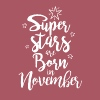 Super stars are born in November - Men's Premium T-Shirt