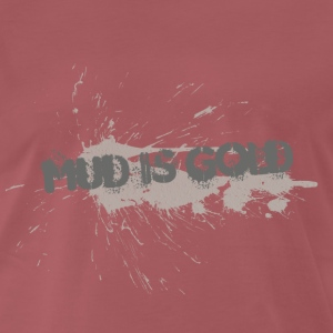 mud_is_gold - Premium T-skjorte for menn