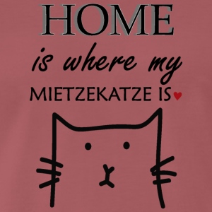 Home is where my miezekatze is - Männer Premium T-Shirt