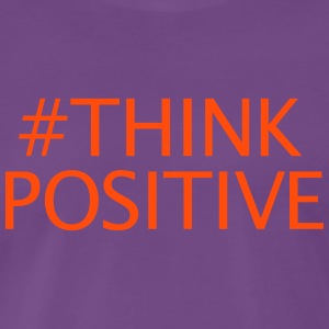 #thinkpositive - Premium T-skjorte for menn