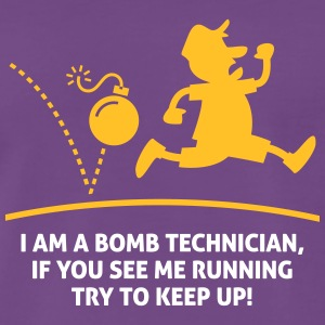 When A Bomb Squads Running, Follow Him! - Men's Premium T-Shirt