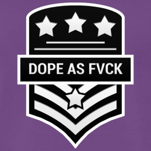 Dope As Fvck - Men's Premium T-Shirt