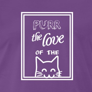 Purr the love of the cat - Men's Premium T-Shirt