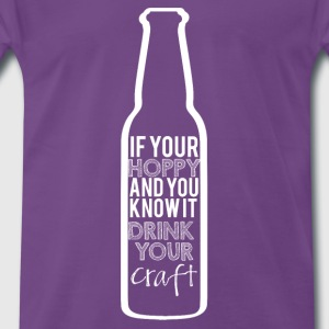Bier - If your Hoppy and you know it... - Männer Premium T-Shirt
