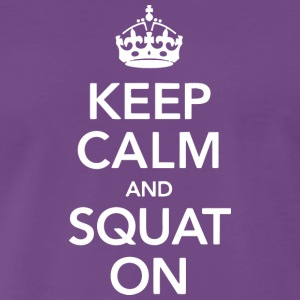 Keep calm and SQUAT on - Men's Premium T-Shirt