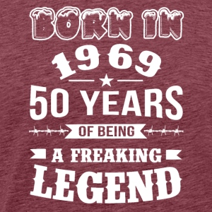 Born in 1969 50 Years Of A Freaking Legend