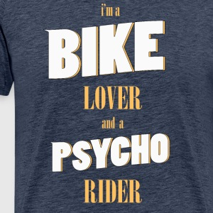 Psycho Lover Bike Rider - Men's Premium T-Shirt