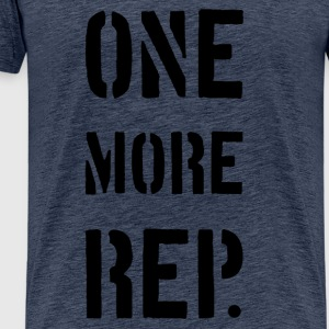 ONE MORE REP - Männer Premium T-Shirt