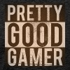 PRETTY GOOD GAMER. - Men's Premium T-Shirt