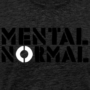 NORMAL MENTALE - T-shirt Premium Homme