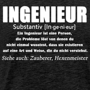 Ingenieur - Ingenieur Definition - Männer Premium T-Shirt