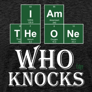 The_one_who_Knocks - Premium-T-shirt herr