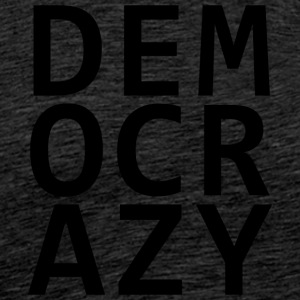 DEMO CRAZY - Herre premium T-shirt