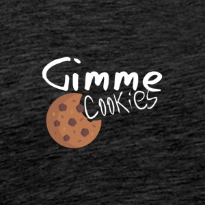 Crazy om cookies - Gi meg cookies - Premium T-skjorte for menn