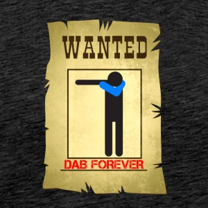 WANTED DAB / All seek dab - Men's Premium T-Shirt