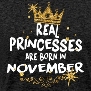 Real princesses are born in November! - Men's Premium T-Shirt