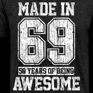 Made In 69 - 50th Birthday 1969 Gift