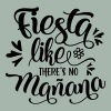 fiesta like there's no manana - Mannen Premium T-shirt
