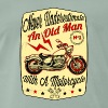 Never Underestimate An Old Man With A Motorcycle - Men's Premium T-Shirt