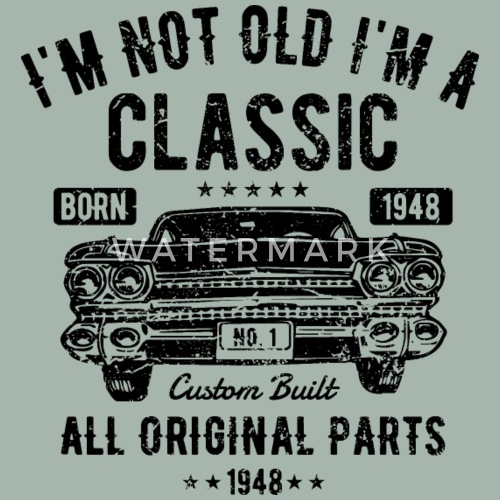 Im Not Old A Classic 70th Birthday Gift By Whoop