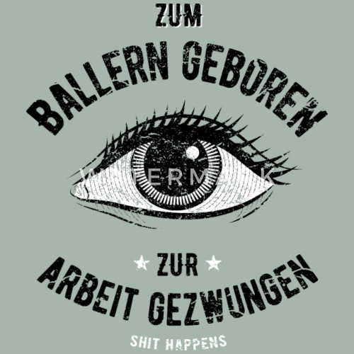 druffi sprüche Born Too Balling Funny Drug Shirt Druffi Men's Premium T Shirt  druffi sprüche