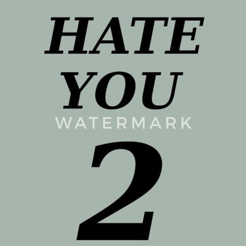 Hate You Mannen Premium T Shirt Spreadshirt