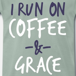 I Run On Coffee And Grace Christian Bible Verse