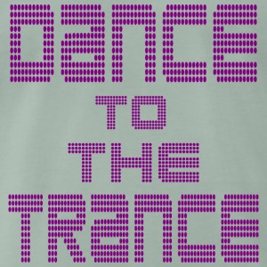 dance to the trance